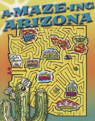 A-Maze-Ing Arizona By Bereit, Rebekah (EDT)/ Rising Moon (COR)
