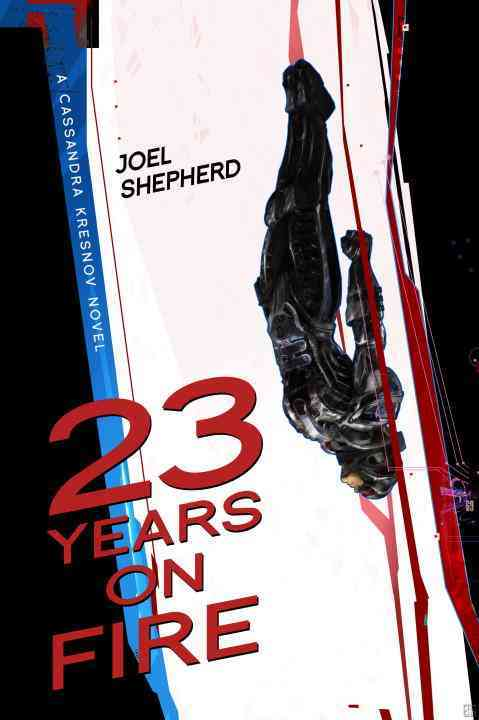 23 Years on Fire By Shepherd, Joel